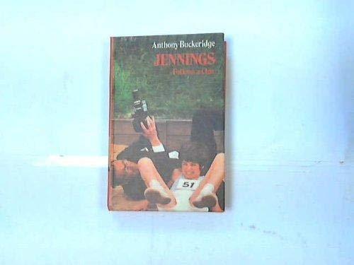 9780001621411: Jennings Follows a Clue (Jennings books / Anthony Buckeridge)