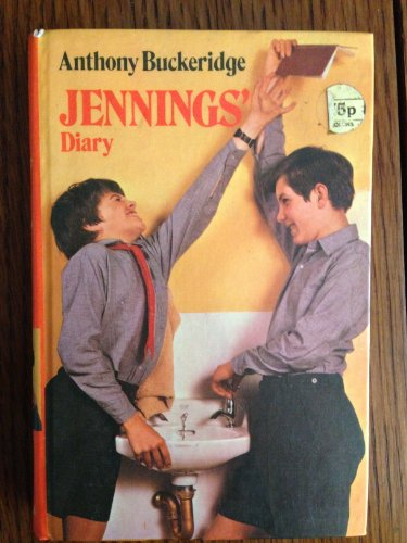 Jennings' Diary (Jennings books / Anthony Buckeridge) (0001621440) by Buckeridge, Anthony