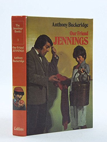9780001621466: Our Friend Jennings (Jennings books / Anthony Buckeridge)