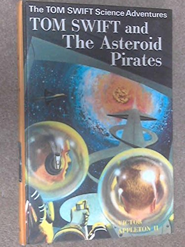 9780001622098: TOM SWIFT AND THE ASTEROID PIRATES