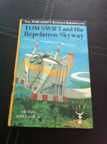 9780001622166: Tom Swift and His Repelatron Skyway