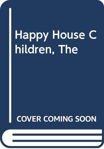 9780001632035: Happy House Children, The