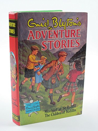 9780001632127: Mischief at St. Rollos, and The Children of Kidillin (Adventure Stories)