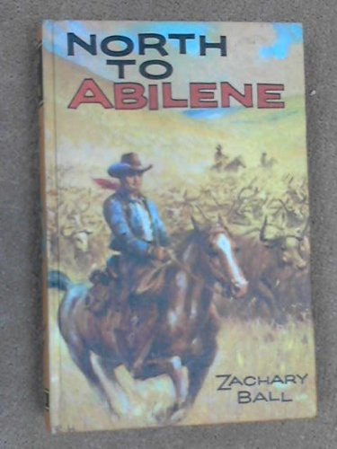9780001642010: North to Abilene (New Seagull Library)