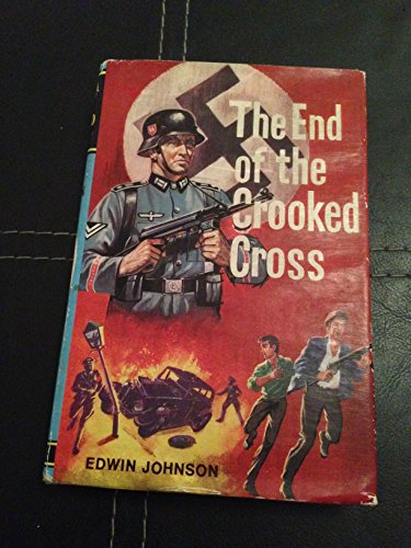 9780001642034: The End of the Crooked Cross