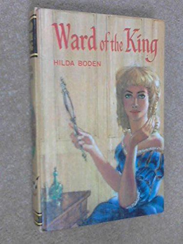 Ward of the King (Seagull Library) (0001642111) by Hilda Boden