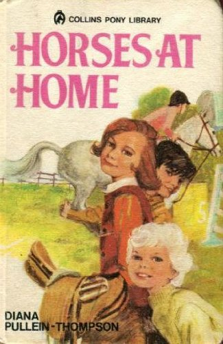 9780001643079: Horses at Home & Friends Must Part [ Collins Pony Library]