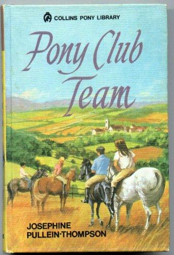 9780001643116: Pony Club Team