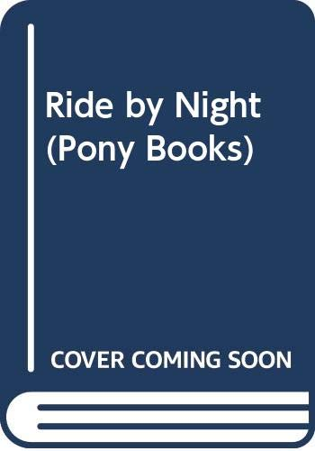 9780001643253: Ride by Night (Collins Pony Library)
