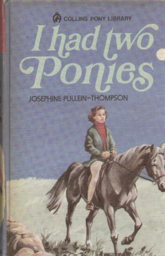 9780001643277: I had two ponies (Collins pony library)