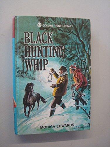 9780001643291: Black hunting whip