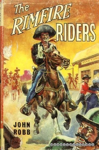 9780001651524: The Rimfire Riders: a 'Catsfoot' Western