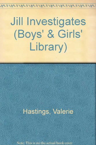 9780001651586: Jill Investigates (Boys' & Girls' Library)