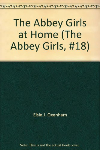 9780001651623: Abbey Girls at Home