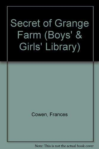 9780001651944: Secret of Grange Farm (Boys' & Girls' Lib.)
