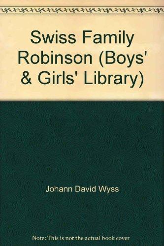 9780001660205: Swiss Family Robinson (Boys' & Girls' Library)