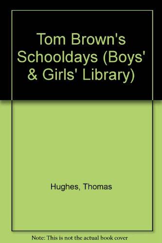 9780001660229: Tom Brown's Schooldays (Boys' & Girls' Library)