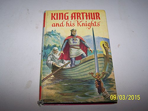 9780001661721: King Arthur and His Knights (Classics)