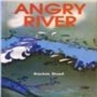 9780001675124: Angry River