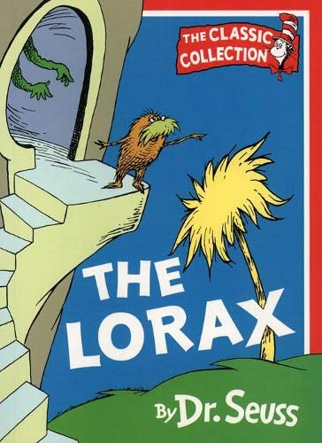 9780001700123: The Lorax (Dr. Seuss Classic Collection)