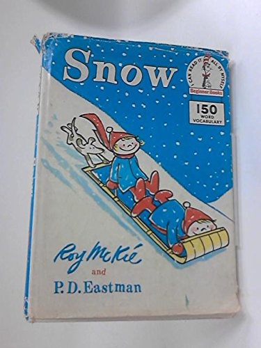 Snow (Beginner Books) (0001711156) by P. D. Eastman