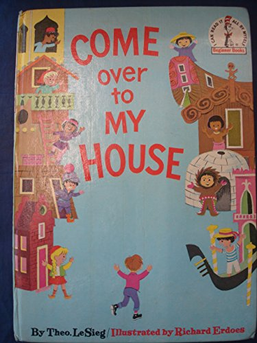 9780001711297: Come Over to My House (Beginner Series)