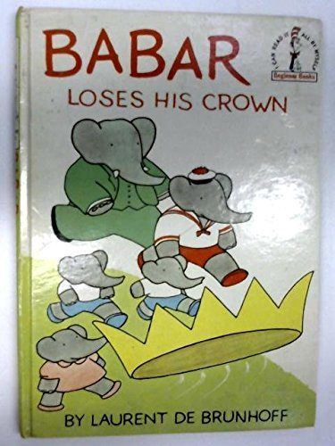 9780001711310: Babar Loses His Crown