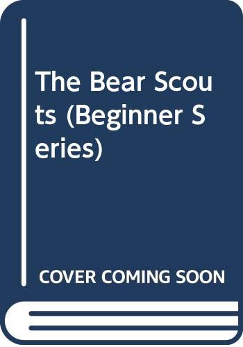 9780001711327: The Bear Scouts (Beginner Books)