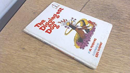 9780001711334: The Digging-est Dog (Beginner Series)