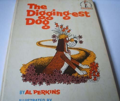 9780001711334: The Digging-est Dog (Beginner Books)