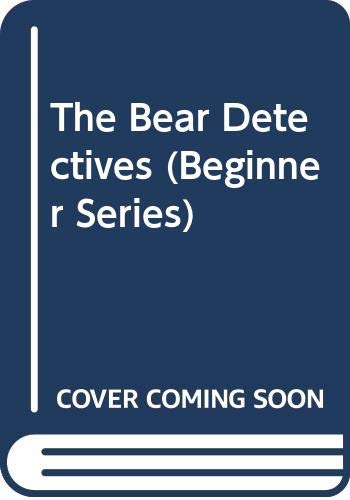9780001711624: The Bear Detectives (Beginner Books)
