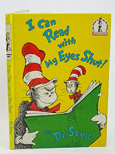 I Can Read with My Eyes Shut! (Beginner Books) (9780001711709) by Seuss, Dr