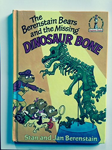 9780001711846: The Berenstain Bears and the Missing Dinosaur Bone[ THE BERENSTAIN BEARS AND THE MISSING DINOSAUR BONE ] by Berenstain, Stan (Author) Mar-12-80[ Hardcover ]