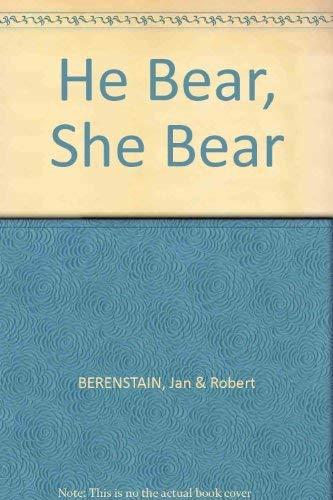 9780001712171: He Bear, She Bear