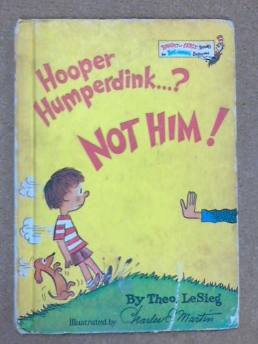 Hooper Humperdink...? Not Him! (Beginning Beginner Books) (9780001712287) by Theo Le Sieg