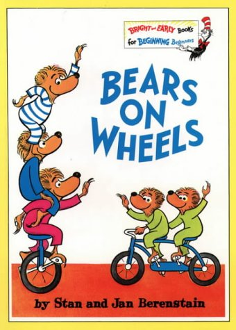 9780001712898: Bears on Wheels (Bright and Early Books)