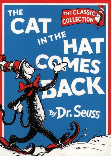 The Cat in the Hat Comes Back (Dr. Seuss Classic Collection)