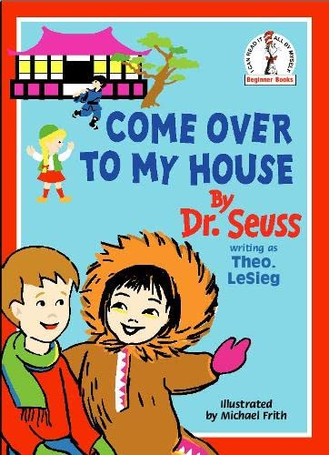 9780001713130: Come Over To My House (Beginner Books)