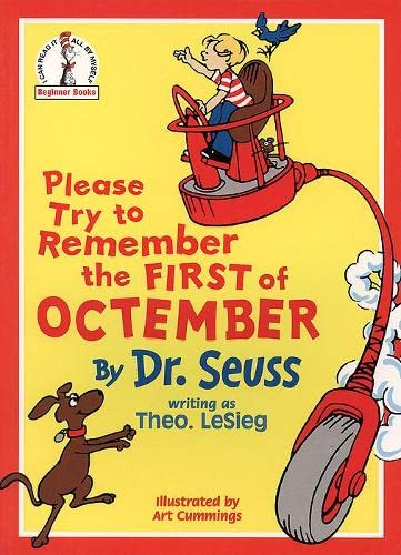 Please Try to Remember the First of Octember (Beginner Books) (9780001713161) by Sieg, Theo Le