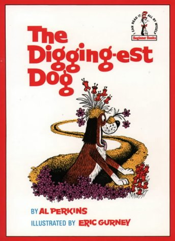 9780001713291: The Digging-est Dog (Beginner Series)