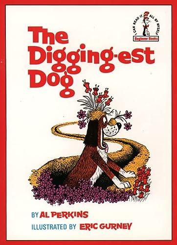 9780001713291: The Digging-est Dog (Beginner Series)