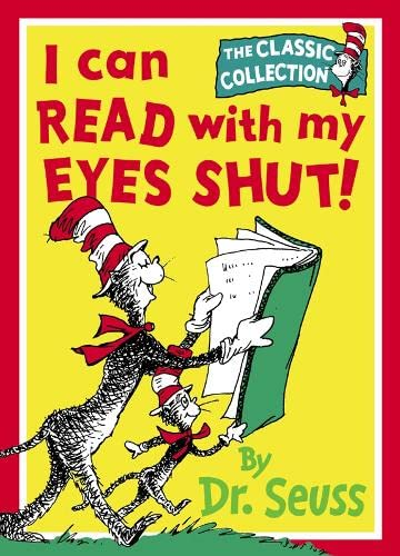 9780001713314: I Can Read With My Eyes Shut (Dr. Seuss Classic Collection)