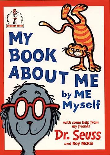 My Book About Me (Beginner Series): Dr. Seuss