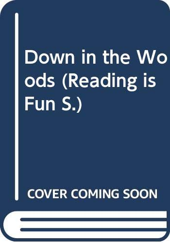 9780001714434: Down in the Woods (Reading is Fun)