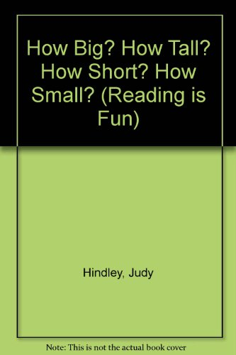 9780001714458: How Big? How Tall? How Short? How Small? (Reading is Fun)