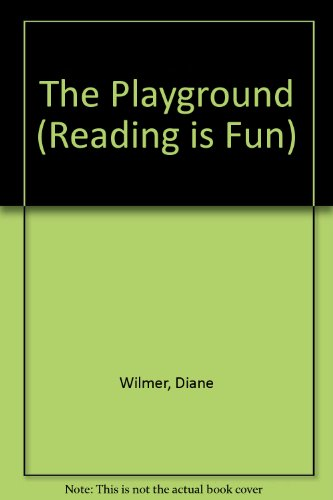 9780001714670: The Playground (Reading Is Fun)