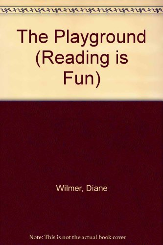 9780001714687: The Playground (Reading Is Fun)