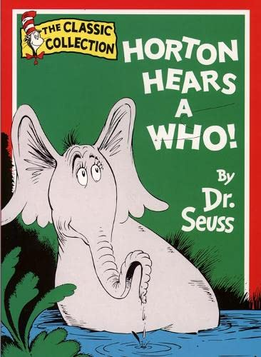 9780001716025: Horton Hears A Who (Dr. Seuss Classic Collection)