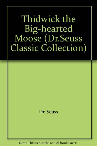9780001716070: Thidwick the Big-hearted Moose (Dr.Seuss Classic Collection)