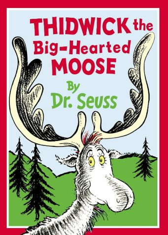 9780001716087: Thidwick the Big-Hearted Moose (Dr.Seuss Classic Collection)
